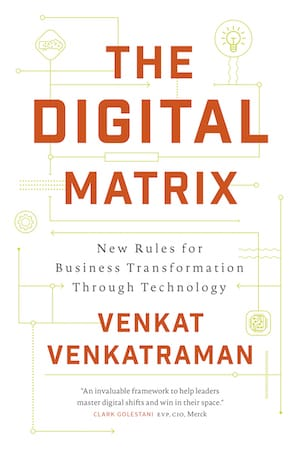 The Digital Matrix by Venkat Venkatraman