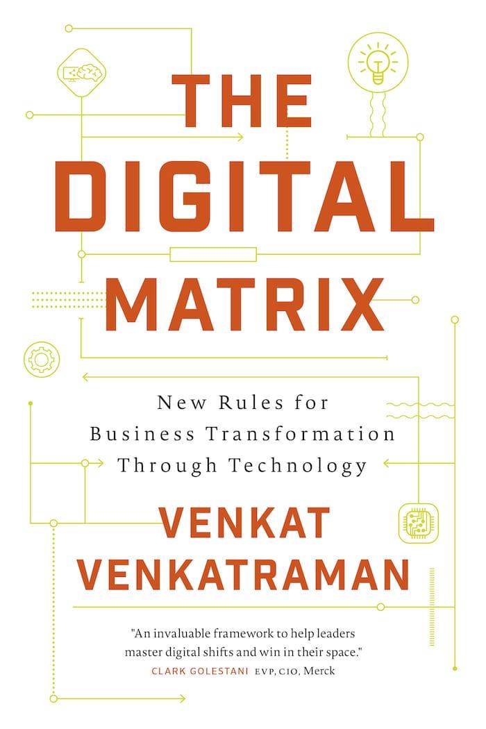 The Digital Matrix by Venkat Venkatraman