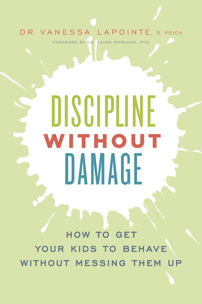 Discipline Without Damage by Dr. Vanessa Lapointe