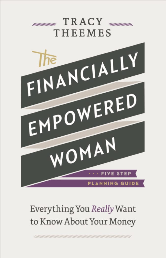 The Financially Empowered Woman by Tracy Theemes