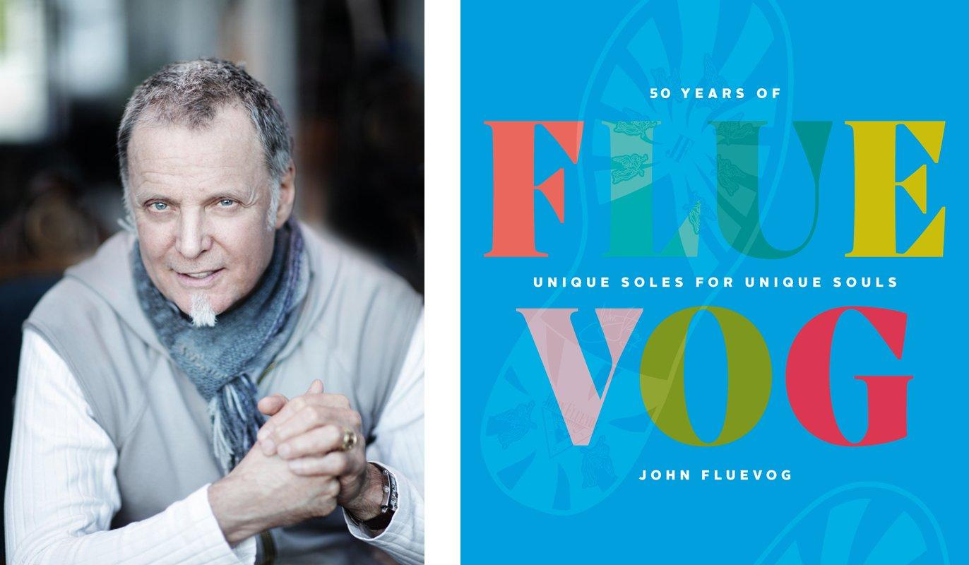 John Fluevog and his book, FLUEVOG: 50 Years of Unique Soles for Unique Souls