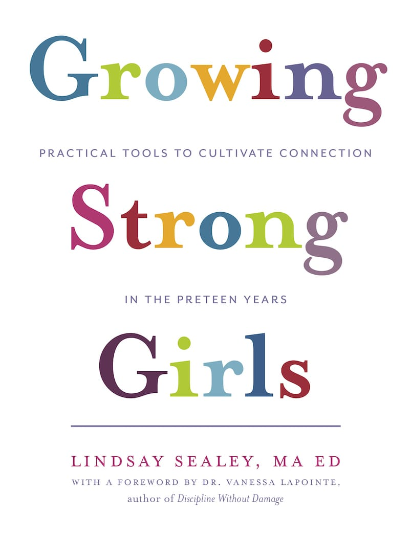 Growing Strong Girls by Lindsay Sealey