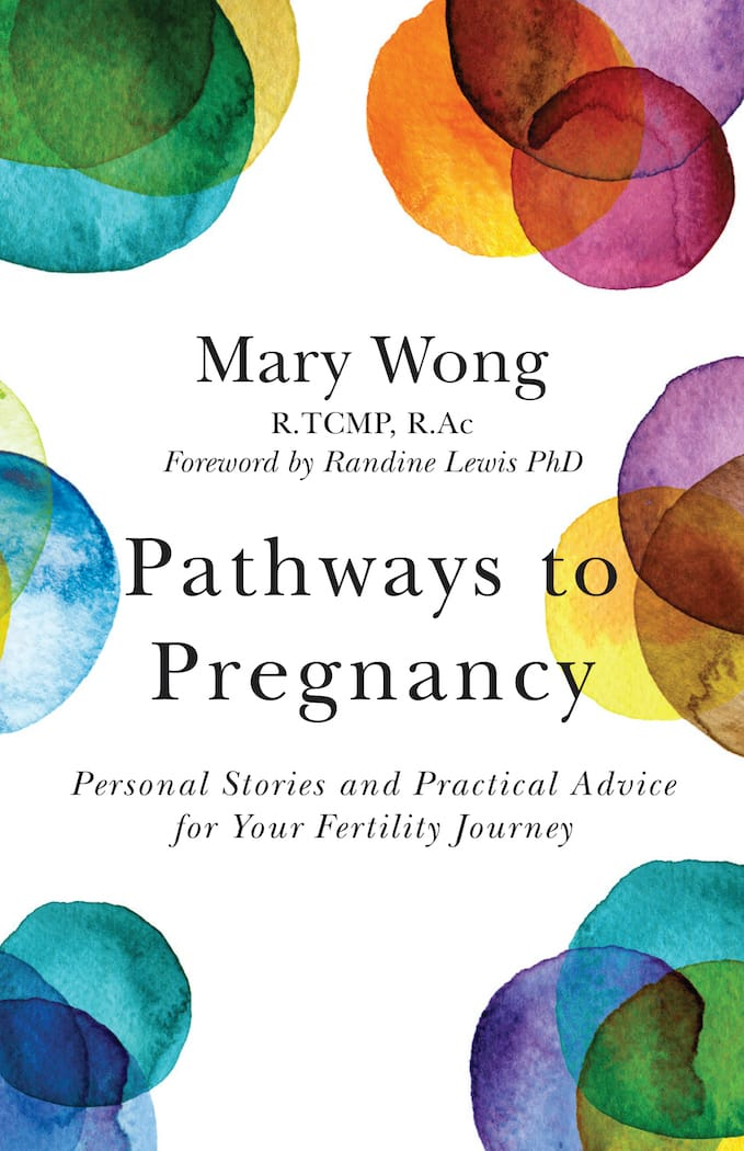 Pathways to Pregnancy by Mary Wong