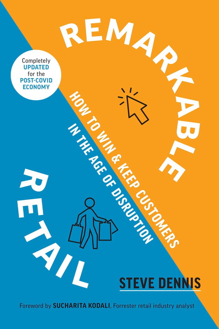 Remarkable Retail by Steve Dennis