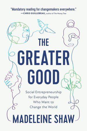 The Greater Good by Madeline Shaw