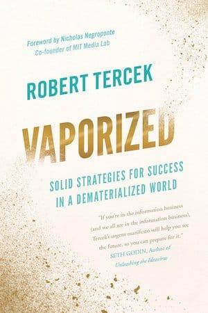 Vaporized by Robert Tercek