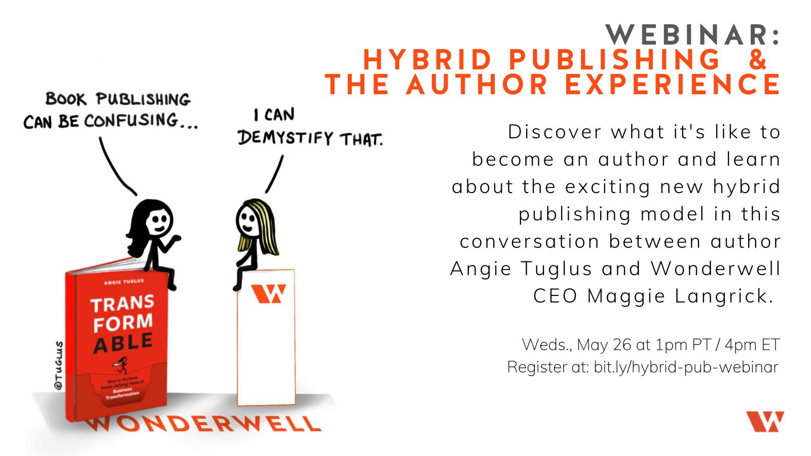 Free Webinar: Hybrid Publishing and the Author Experience